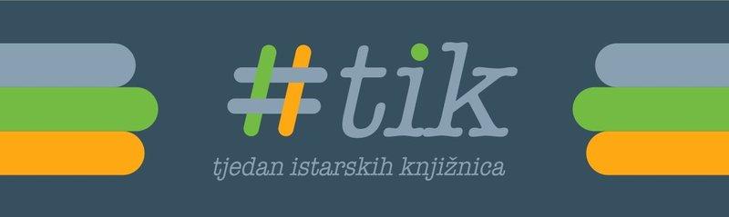 TJEDAN ISTARSKIH KNJIŽNICA, 23. - 27. 9. 2019.