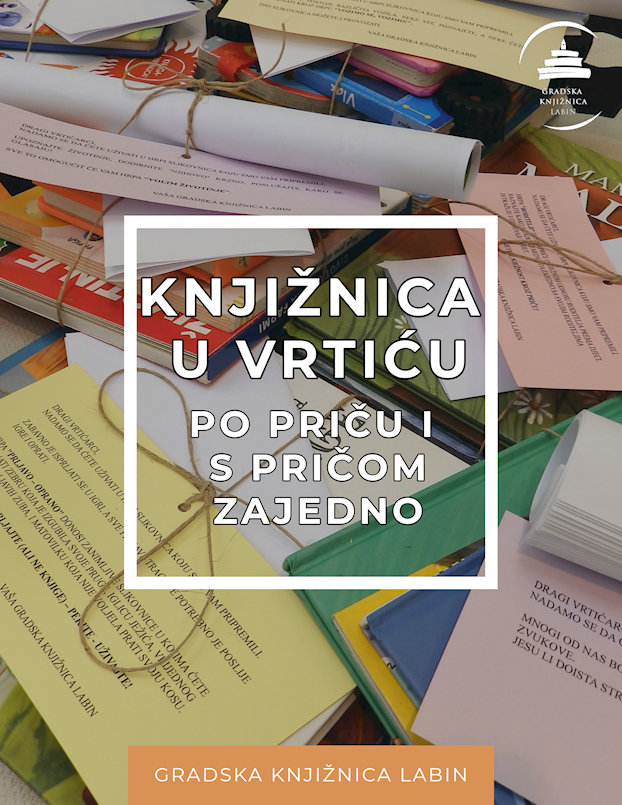 """""""KNJIŽNICA U VRTIĆU - PO PRIČU I S PRIČOM ZAJEDNO!"""""""