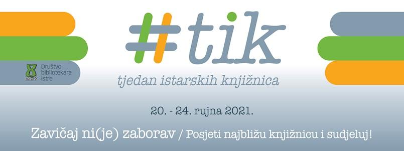 Tjedan istarskih knjižnica - TIK (20. - 24. 9.)