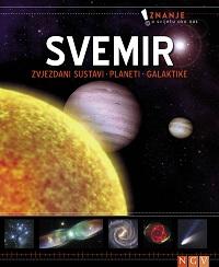Svemir : zvjezdani sustavi, planeti, galaktike